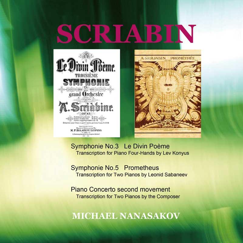 Scriabin: Symphonies - Piano Arrangements (Michael Nanasakov)