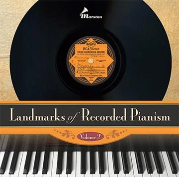 Landmarks of Recorded Pianism Vol.2